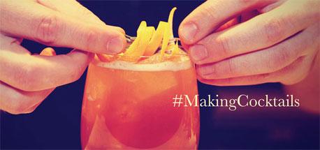 #MakingCocktails : Part 1